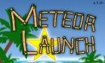 Onlinespiel : Das Spiel zum Sonntag: Meteor Launch