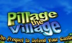 Friday-Flash-Game: Pillage the Village
