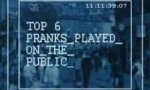 Top 6 von Streichen in der Öffentlichkeit